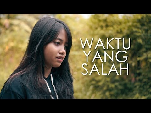Wrong Time - Fiersa Besari (Cover) by Hanin Dhiya