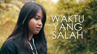 Download Mp3 Waktu Yang Salah - Fiersa Besari  Cover  By Hanin Dhiya