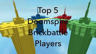 Top 5 Roblox Doomspire Giocatori Brickbattle