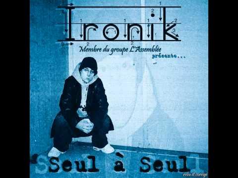 Ironik - I.R.O.N.I.K. (J'garde le sourire) (audio seulement)
