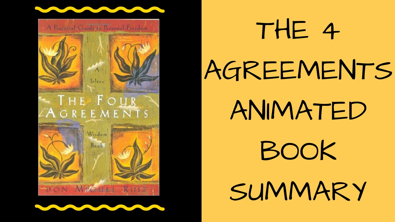 The Four Agreements Animated Review Youtube