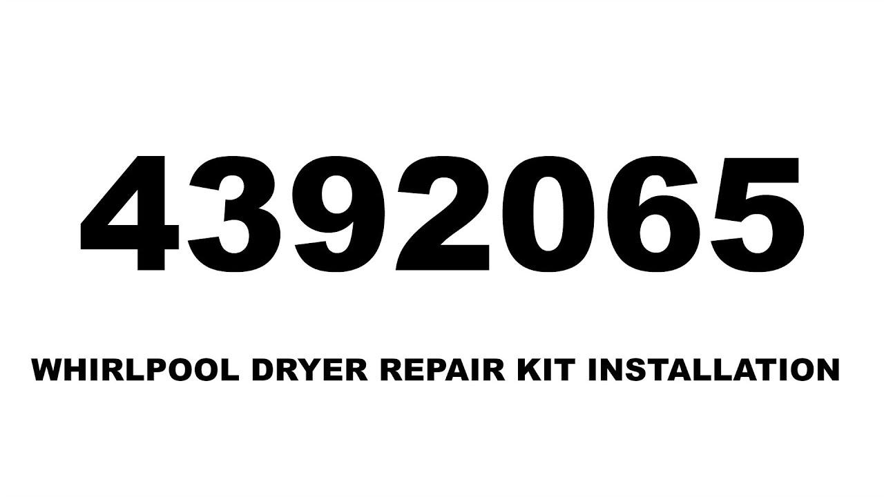 Whirlpool 29 inch dryer repair kit installation part 4392065