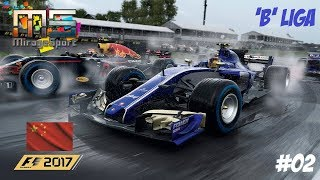 F1 2017 'B' LIGA // 2.FUTAM: KINA-SHANGHAI // SAUBER-FERRARI