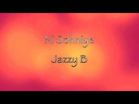 Ni Sohniye - ft. Sukhshinder Shinda