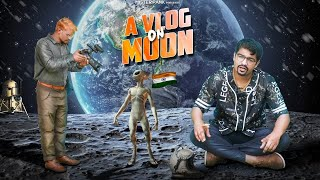 A VLOG ON MOON- A comedy story