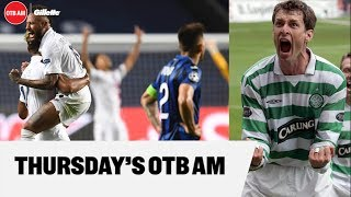 OTB AM   PSG, Chris Sutton interview, fallout from Cyrus Christie racist abuse, transfer updates