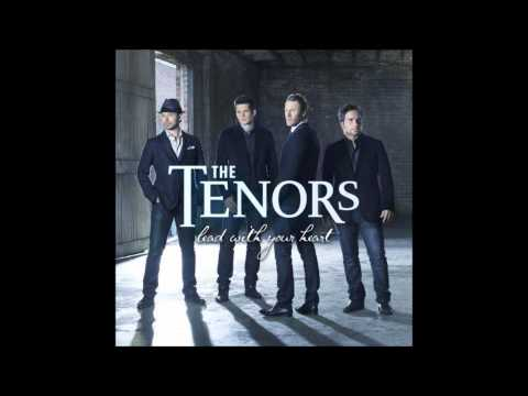 The Tenors - Lead With Your Heart - full album