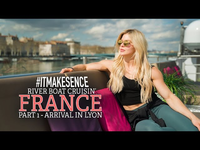 Brooke Ence -  River Boat Cruisin' FRANCE PART 1- Arrival in LYON