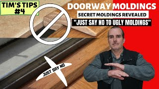 FLOORING DOORWAY MOLDING - NO MORE UGLY THRESHOLDS - SAVE TIME & MONEY - MUST SEE - SECRET REVEALED