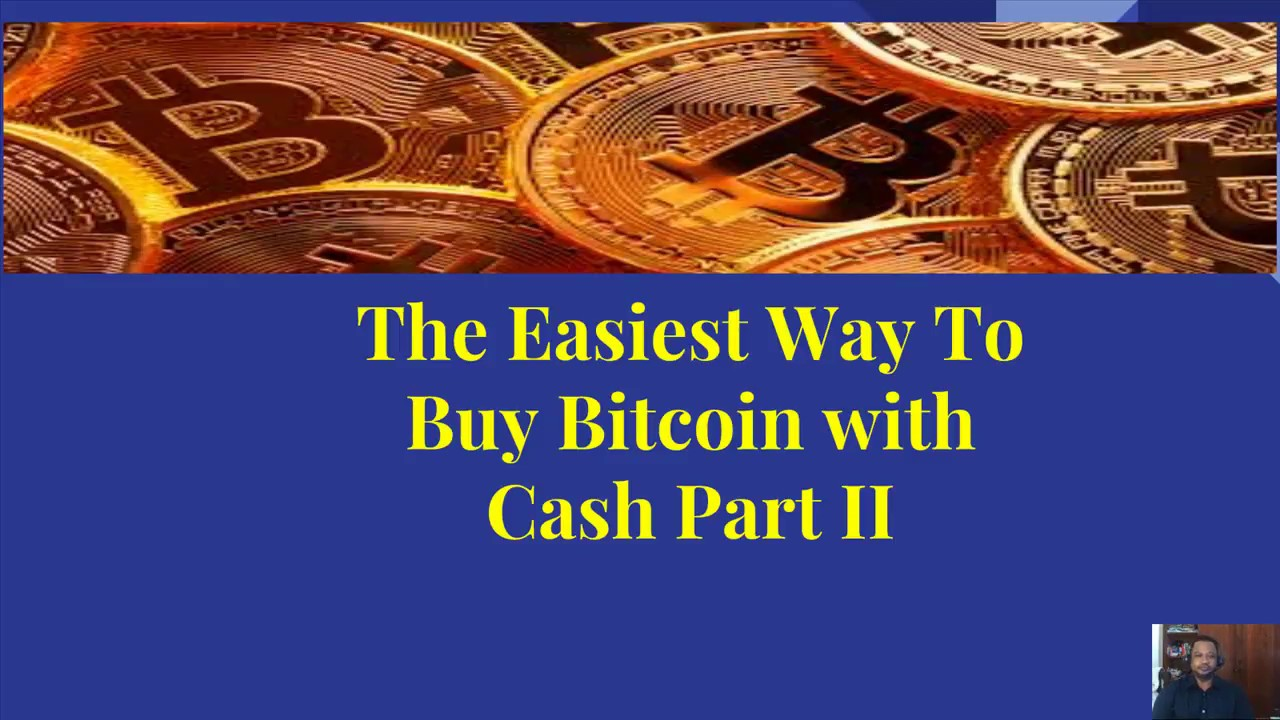 How To Buy Bitcoin With Cash Part II - YouTube