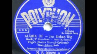 Aloha oe - jag älskar dig - Yngve Stoors Hawaii Orkester 1939