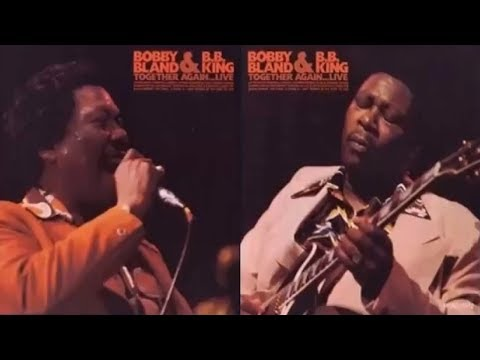"Bobby ""Blue"" Bland& B.B. King - The Thrill is Gone/Ain't Gonna Be The First To Cry"