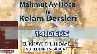 Mahmut Ay Hoca ile Kelam Dersleri-Sabuni Kifaye(14.Ders/Kelamullah)