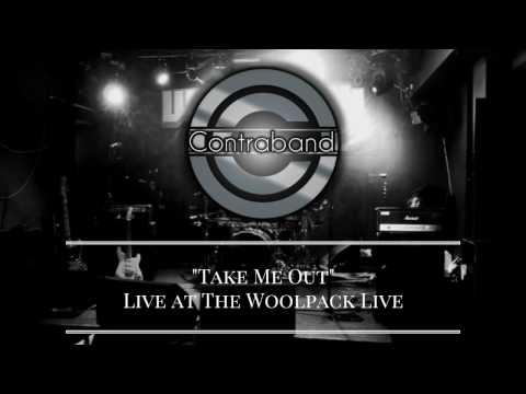 Contraband - Take Me Out Live at the Woolpack Live, Doncaster