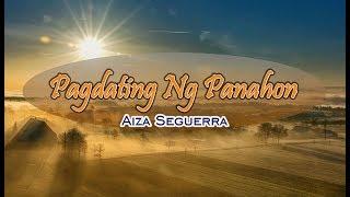 Pagdating Ng Panahon - Aiza Seguerra (KARAOKE)