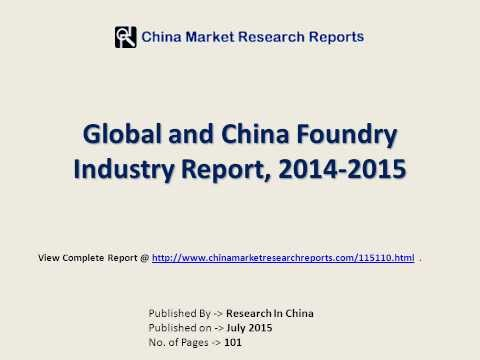 Foundry (Semiconductor Fabrication) Industry in China & World 2015-2018