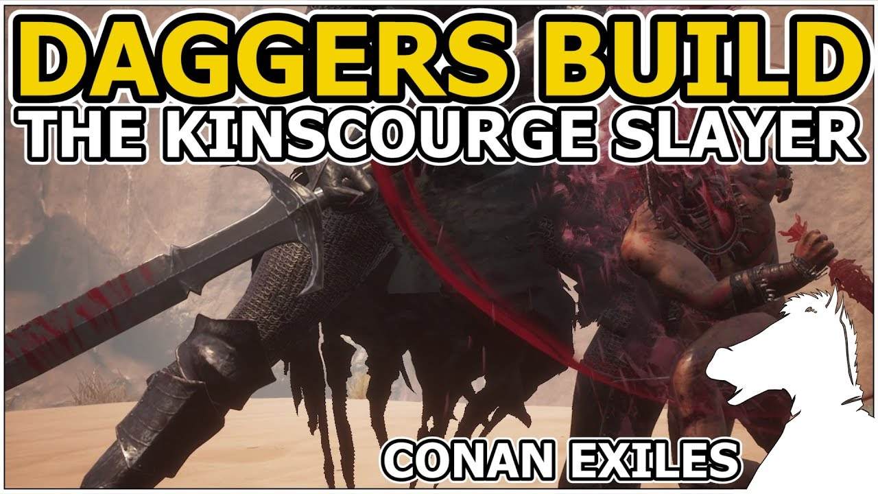 DAGGERS BUILD The Kinscourge Slayer OR New Combat System looks like in Dark  Souls! | CONAN EXILES