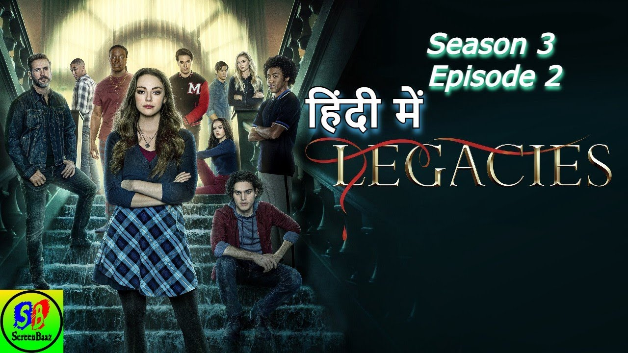Download Legacies Season 3 Episode 2 Review: Goodbyes Sure Do Suck in Hindi