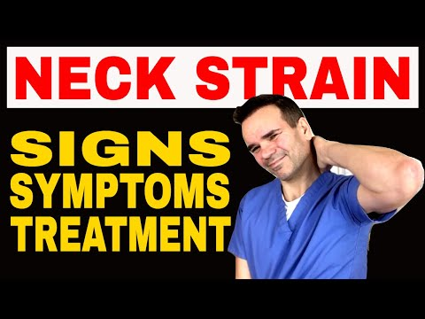 Neck Strain Signs, Symptoms & Treatment