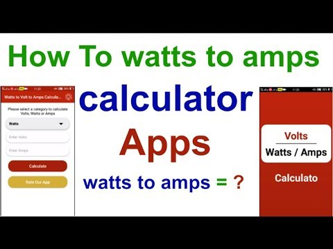 How to watts to amps = ? calculator & watts to amps calculator (Apps)  hindi