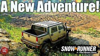 SnowRunner: A NEW ADVENTURE BEGINS!