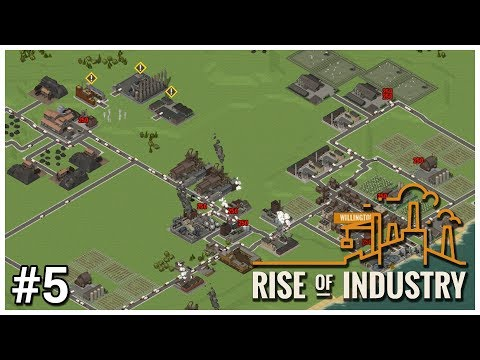 Rise of Industry [Alpha] - #5 - Load Balance - Let's Play / Gameplay / Construction