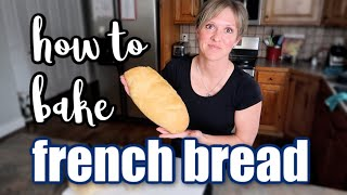 COOK WITH ME | HOW TO BAKE HOMEMADE FRENCH BREAD RECIPE | FRUGAL FIT MOM