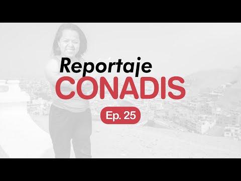 Reportaje Conadis | Ep. 25