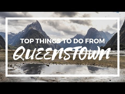 Top Things To Do From QUEENSTOWN If Only Have 3 DAYS