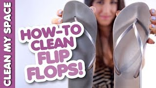 How to Clean Your Flip-Flops! Save Time & Money Cleaning Shoes & Footwear (Clean My Space) Thumbnail