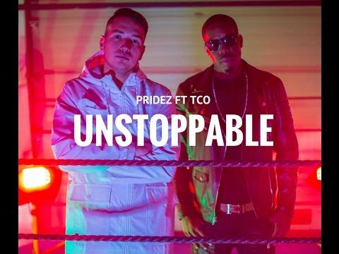 Pridez - Unstoppable ft. TCO Mp3