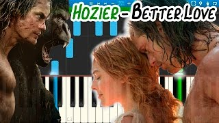Hozier - Better Love (From The Legend of Tarzan) [Piano Tutorial] Synthesia
