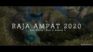 RAJA AMPAT 2020 | West Papua, Best of Season 3 (4k)