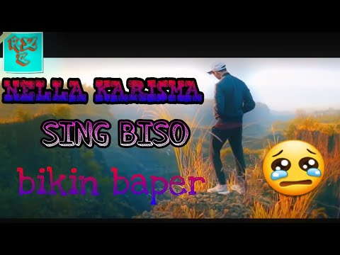 Nella karisma \ Ndx a.k.a Hip Hop ~ SING BISO (Bikin baper)