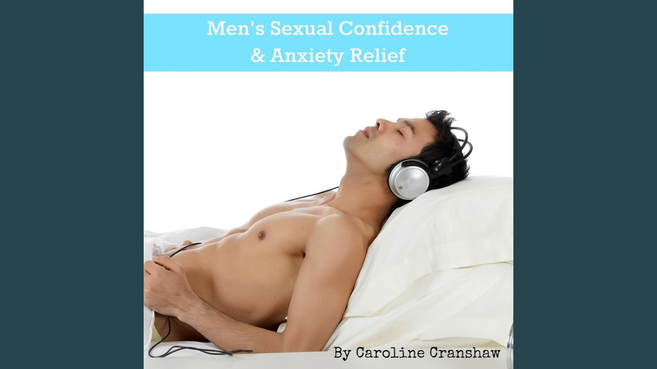 Sexual confidence for men