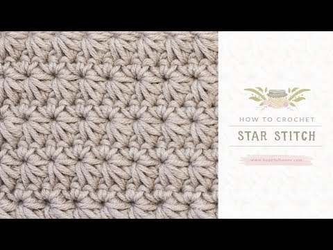 How To: Crochet The Star Stitch | Easy Tutorial by Hopeful Honey