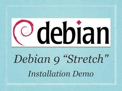 "Debian Linux 9 ""Stretch"" Installation Tutorial with Gnome/Mate/Plasma/Cinnamon Desktop Quick Preview"