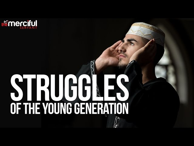 Struggles of the Young Generation - Belal Assad