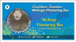 Download lagu Seratan Ki Ronggowarsito Welinge Pituturing Ibu MP3