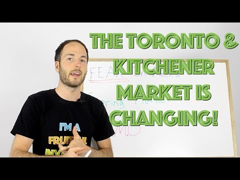 The Toronto and Kitchener Real Estate Market Is Changing! 3 Reasons Why
