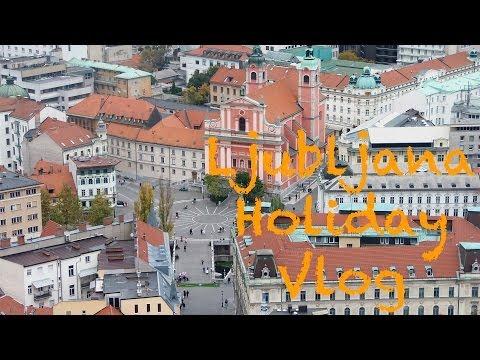 Ljubljana Holiday Vlog