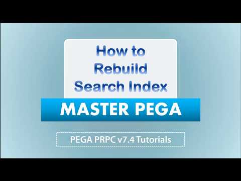 How to Rebuild Search index | Pega tutorials ( version 7.4 )