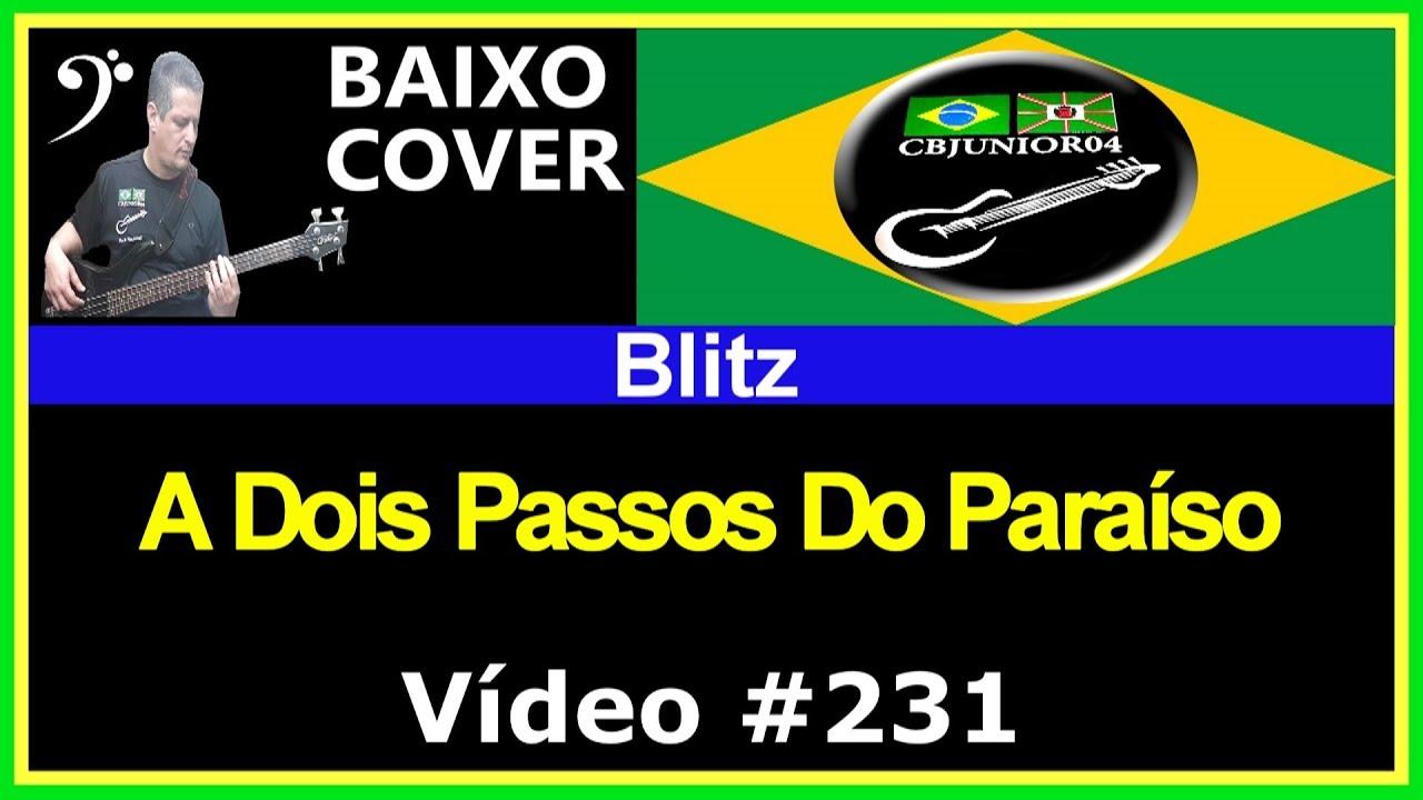 Blitz A Dois Passos Do Paraiso No Baixo Bass Cover Video 231