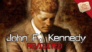 John F. Kennedy Revisited