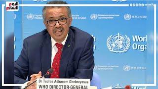 منظمة الصحة العالمية تصدر بيان مخيف عن أوضاع كورونا فى الشرق الأوسط