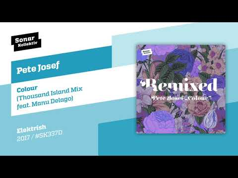 Pete Josef - Colour (Thousand Island Mix feat. Manu Delago)