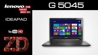 Обзор ноутбука Lenovo IdeaPad G5045