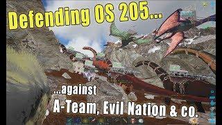 Defending OS 205 against A-Team, Evil Nation, BLPP & Cobra | ARK Official Server