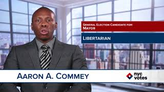 Aaron A. Commey: Candidate for Mayor