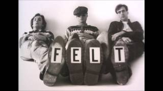 Felt - Dismantled King is Off the Throne (1984)
